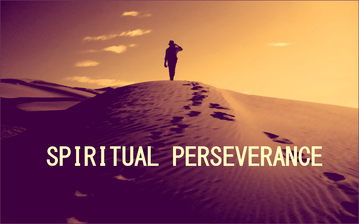what is spiritual perseverance? - assorted ideas